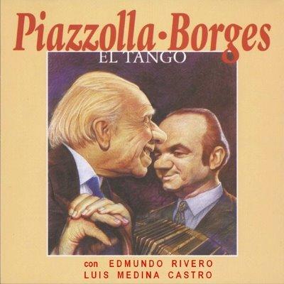 Piazzolla_Borges_ElTango